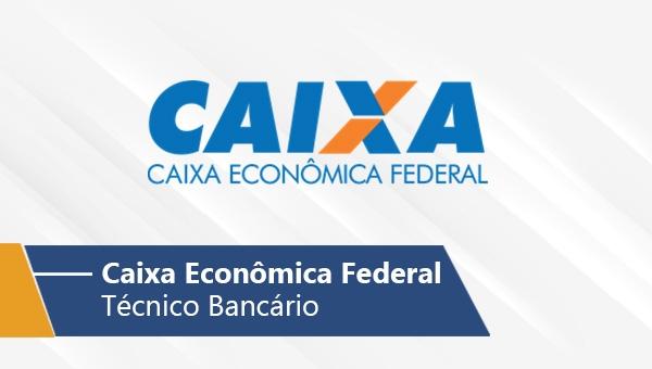 CEF   Técnico Bancário