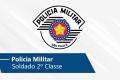 Policia Militar - Soldado 2º Classe