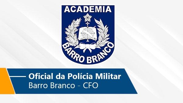 Aluno Oficial da Polícia Militar | Barro Branco - CFO (On-line)