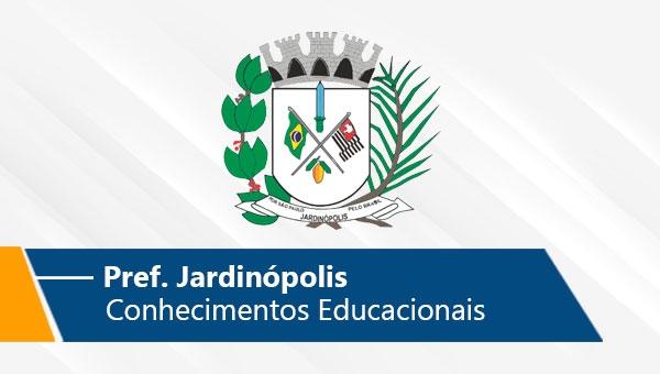 Pref. Jardinópolis | Conhecimentos Educacionais (On-line)