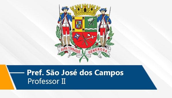 Pref. São José dos Campos | Professor II (On-line)