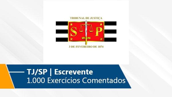 TJ/SP   1.000 Exercícios Comentados (On-line)